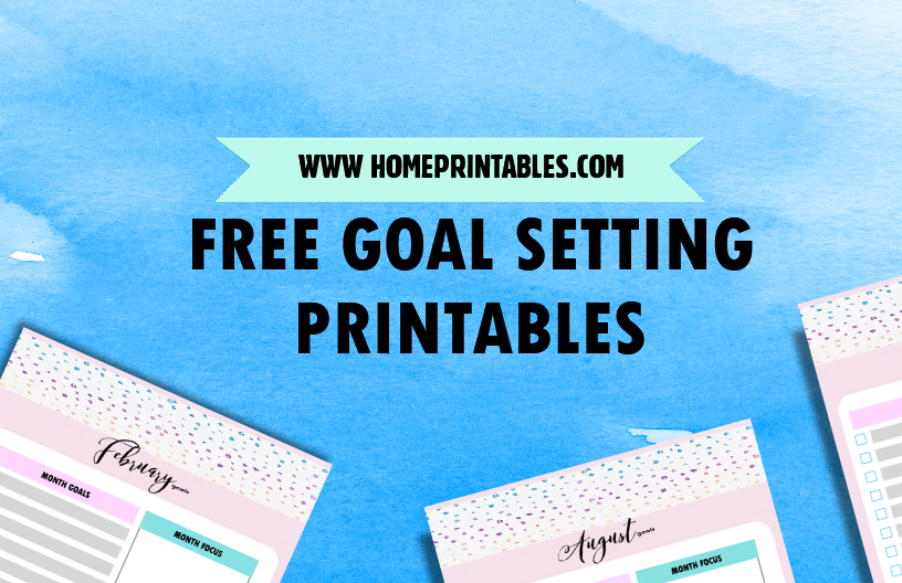 Free Goal Setting Printables: Write Your Goals Now!